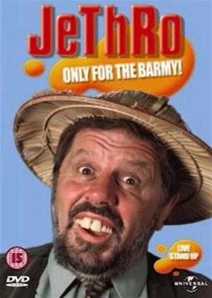 Rent Jethro: Only for the Barmy Online DVD Rental