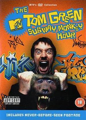 Rent Tom Green: Subway Monkey Hour Online DVD Rental