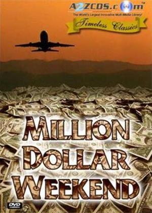 Rent Million Dollar Weekend Online DVD Rental