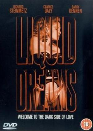 Rent Liquid Dreams Online DVD Rental