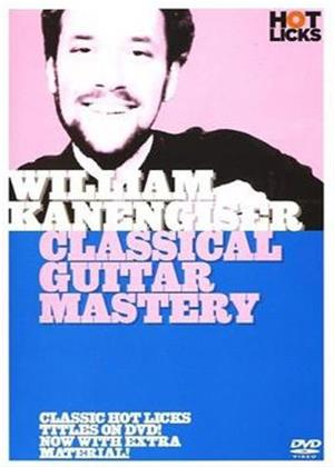 Rent William Kanengiser: Classical Guitar Mastery Online DVD Rental