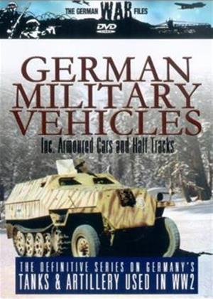 Rent The German War Files: German Military Vehicles: Including Armoured Cars and Half Tracks Online DVD Rental