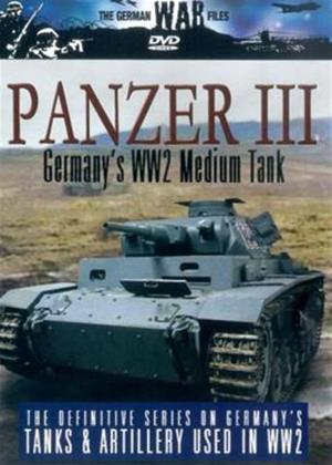 Rent The German War Files: Panzer III: Germany's WW2 Medium Tank Online DVD Rental