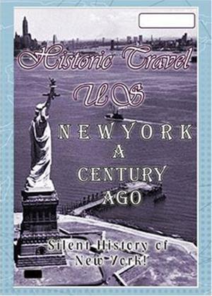Rent Historic Travel US: New York a Century Ago Online DVD Rental