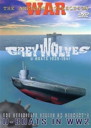 Rent Grey Wolves: U-Boats 1939 - 1941 Online DVD Rental
