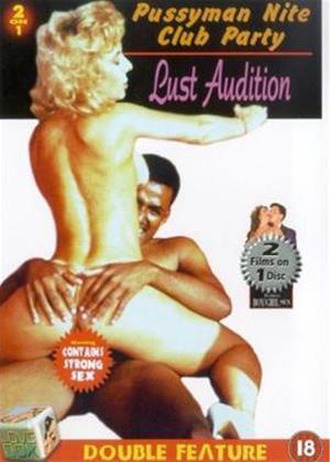 Rent Pussyman Nite Club Party / Lust Audition Online DVD Rental