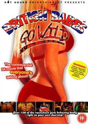 Rent British Babes Go Wild: Vol.1 Online DVD Rental