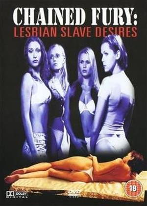 Rent Chained Fury: Lesbian Slave Desires Online DVD Rental