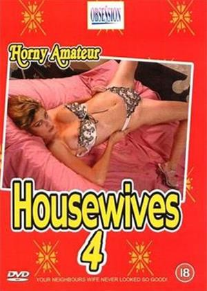 Rent Horny Amateur Housewives 4 Online DVD Rental