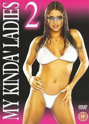 Rent My Kinda' Ladies: Vol.2 Online DVD Rental
