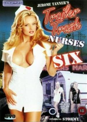 Rent Trailer Trash Nurses: Vol.6 Online DVD Rental