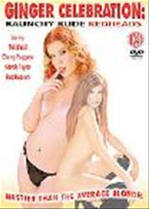 Rent Ginger Celebration: Raunchy Rude Redheads Online DVD Rental