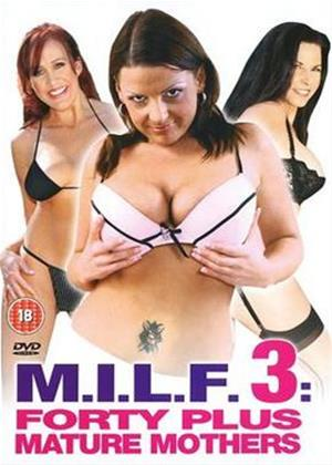 Rent MILF 3: Forty Plus Mature Mothers Online DVD Rental