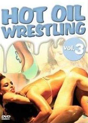 Rent Hot Oil Wrestling: Vol.3 Online DVD Rental