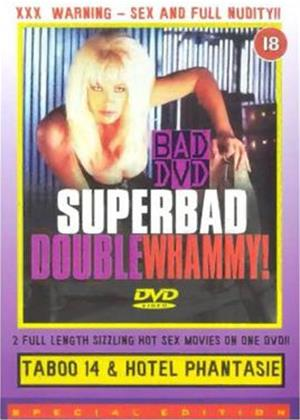 Rent Superbad Double Whammy - Taboo 14 / Hotel Phantasie Online DVD Rental