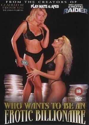 Rent Who Wants to Be an Erotic Billionaire Online DVD Rental