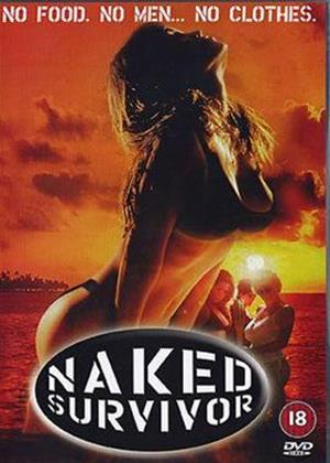 Rent Naked Survivor Online DVD Rental