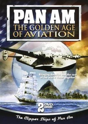 Rent Pan Am: Golden Age of Aviation Online DVD Rental