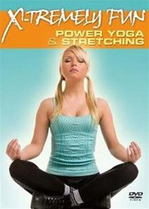 Rent Xtremely Fun: Power Yoga and Stretching Online DVD & Blu-ray Rental