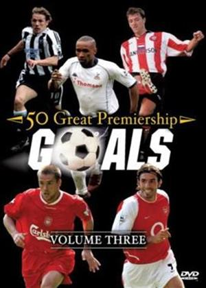 Rent 50 Great Premiership Goals: Vol.3 Online DVD Rental