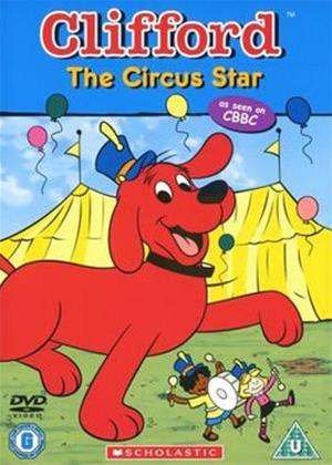 Rent Clifford: Circus Star Online DVD Rental