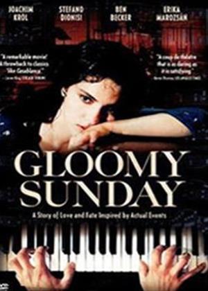 Rent Gloomy Sunday (aka Gloomy Sunday - Ein Lied von Liebe und Tod) Online DVD Rental