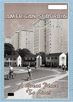 Rent American Suburbia: Our Communities Online DVD Rental
