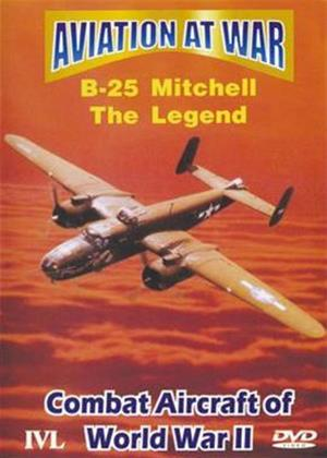 Rent Aviation at War: B-25 Mitchell: The Legend Online DVD Rental
