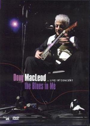 Rent Doug Macleod: The Blues in Me Online DVD Rental