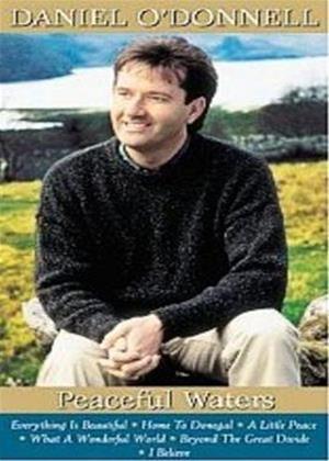 Rent Daniel O'Donnell: Peaceful Waters Online DVD Rental