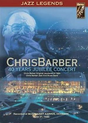 Rent Chris Barber: 40 Years Jubilee Concert Online DVD Rental