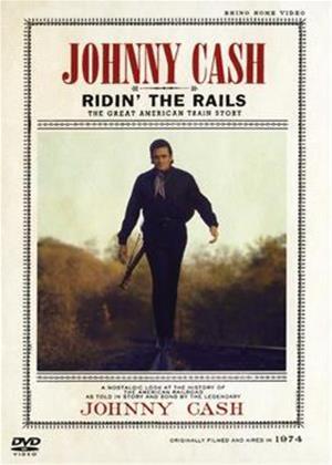 Rent Johnny Cash: Ridin' the Rails Online DVD Rental