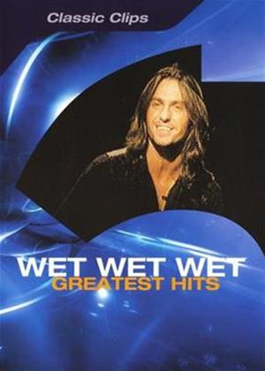 Rent Wet Wet Wet: Greatest Hits Online DVD Rental