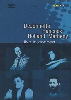 Rent Live in Concert: DeJohnette, Hancock, Holland, Metheny Online DVD Rental