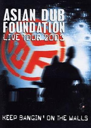 Rent Asian Dub Foundation: Live Tour 2003: Keep Bangin' on the Walls Online DVD Rental