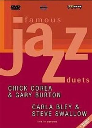 Rent Famous Jazz Duets: Chick Core and Gary Burton / Carla Bley and Steve Swallow Online DVD Rental