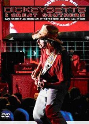 Rent Dickey Betts and Great Southern: Back Where It All Begins Online DVD Rental
