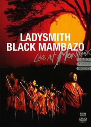 Rent Ladysmith Black Mambazo: Montreux 1987 / 1989 / 2000 Online DVD Rental