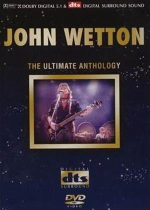 Rent John Wetton: The Ultimate Anthology Online DVD Rental