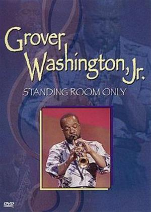 Rent Standing Room Only: Grover Washington Jr. Online DVD Rental
