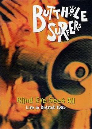 Rent Butthole Surfers: Blind Eye See All: Live 1985 Online DVD Rental