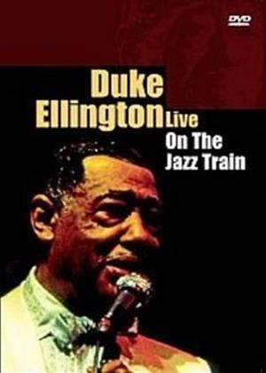 Rent Duke Ellington: Live: On the Jazz Train Online DVD Rental