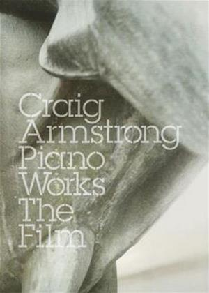 Rent Craig Armstrong: Piano Works the Film Online DVD Rental