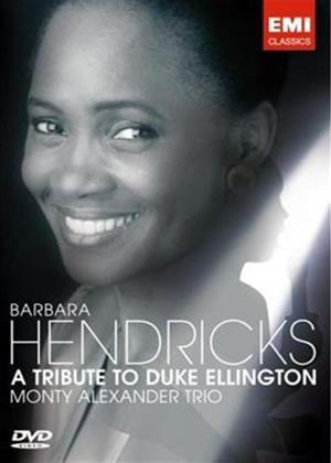 Rent Barbara Hendricks and the Monty Alexander Trio: A Tribute to Duke Ellington Online DVD Rental