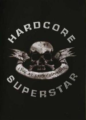 Rent Hardcore Superstar: Live at Sticky Fingers Online DVD Rental