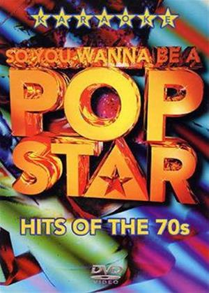 Rent So You Wanna Be a Pop Star: Hits of the 70s Online DVD Rental