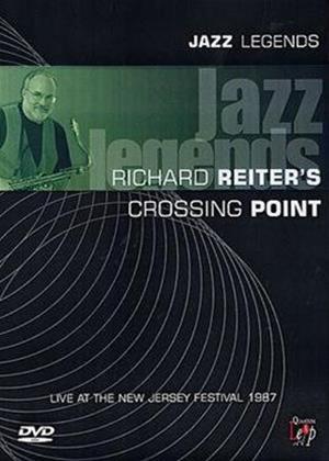 Rent Jazz Legends: Richard Reiter's Crossing Point Online DVD Rental