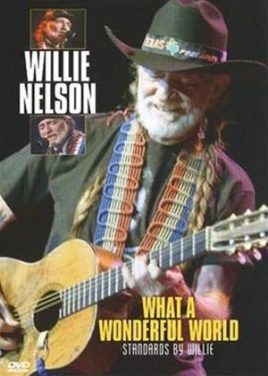 Rent Willie Nelson: What a Wonderful World Online DVD Rental