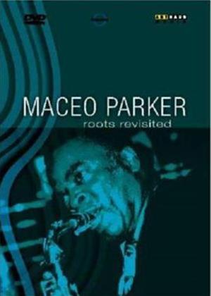 Rent Maceo Parker: Roots Revisited Online DVD Rental