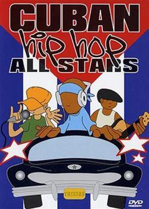 Rent Cuban Hip Hop All Stars Online DVD & Blu-ray Rental